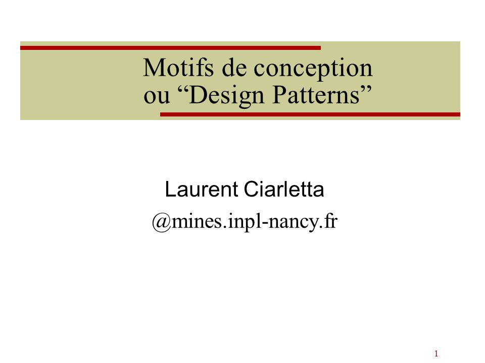 Motifs de conception ou Design Patterns