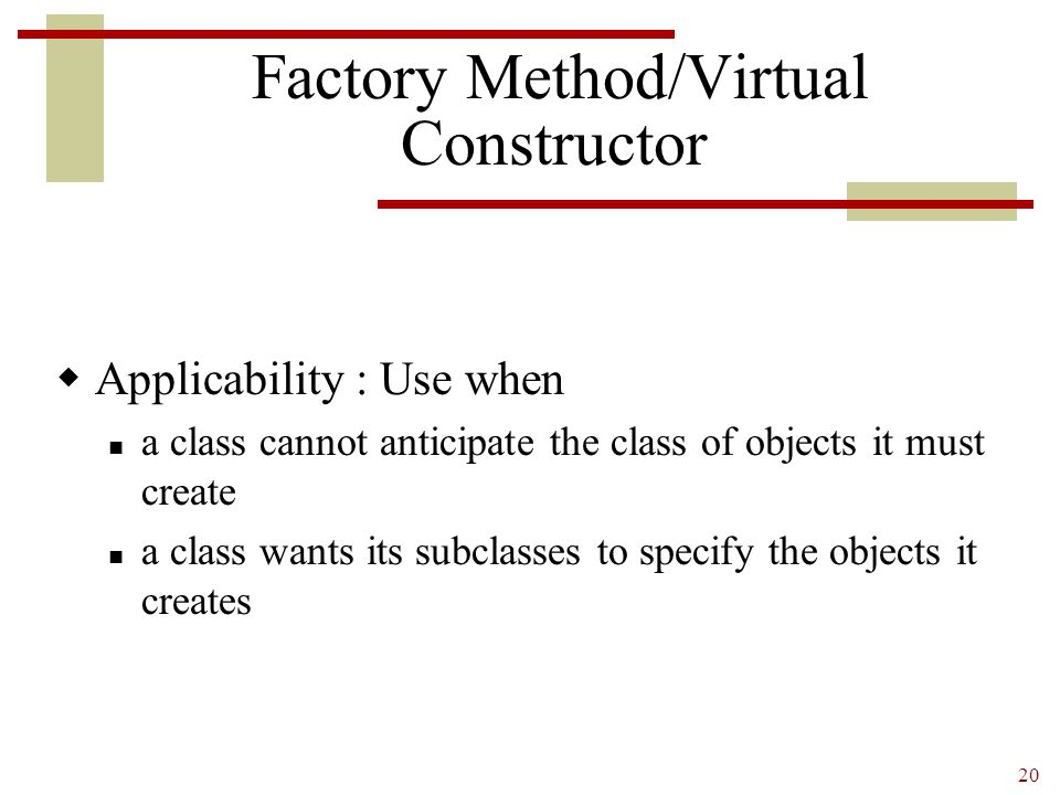 Factory Method/Virtual Constructor