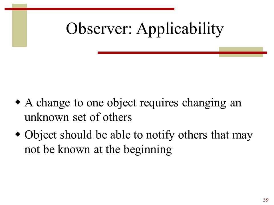 Observer: Applicability