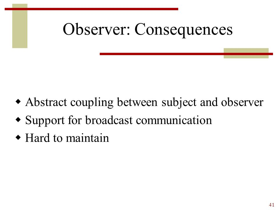 Observer: Consequences