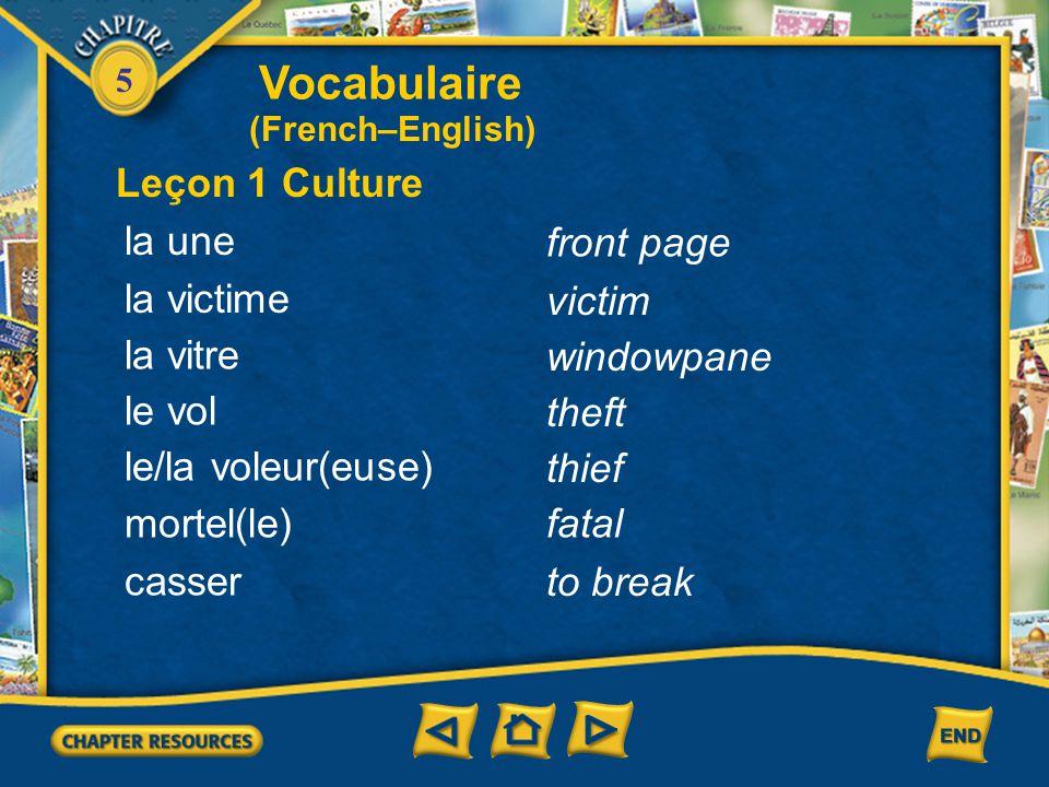 Vocabulaire Leçon 1 Culture la une front page la victime victim
