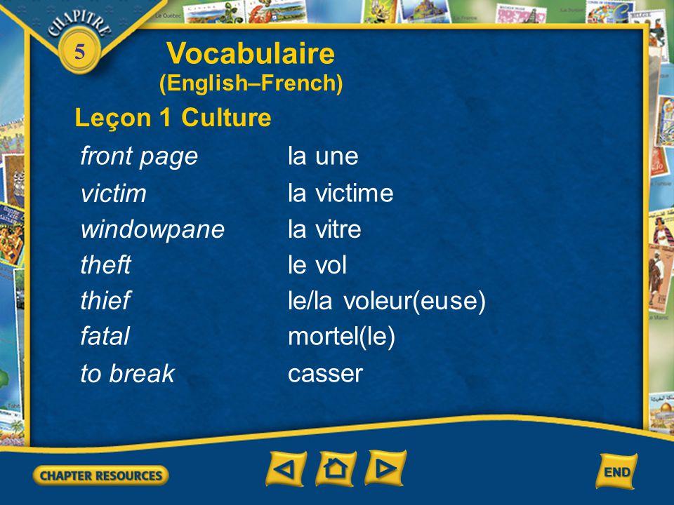 Vocabulaire Leçon 1 Culture front page la une victim la victime