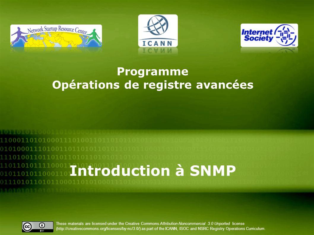 Programme Opérations de registre avancées Introduction à SNMP
