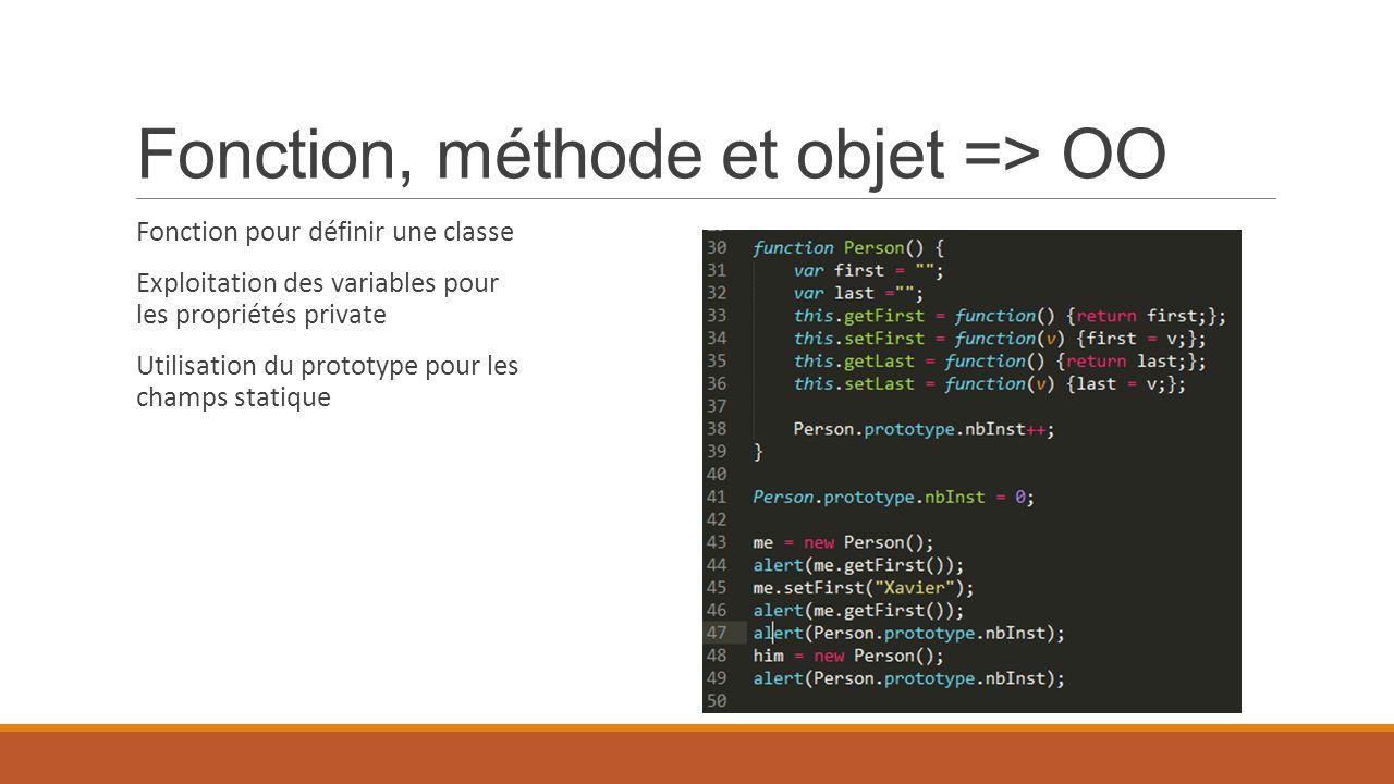 Fonction, méthode et objet => OO