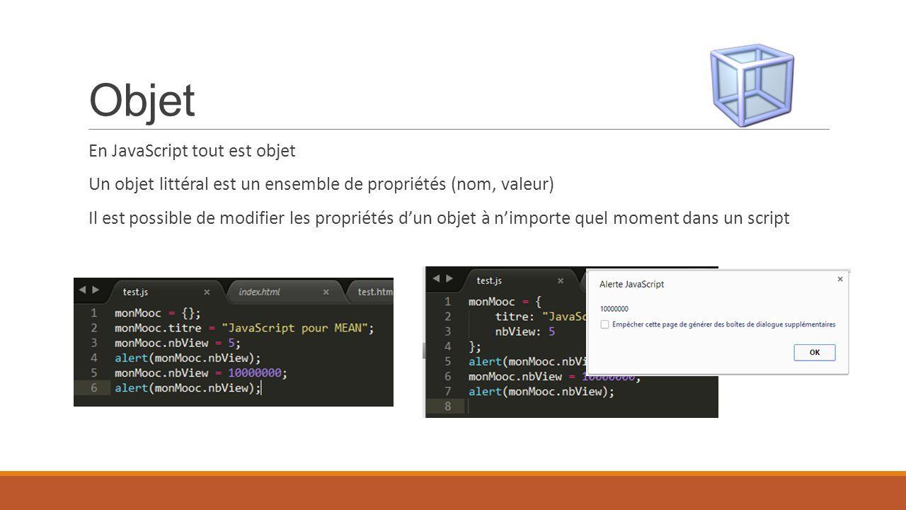 Objet En JavaScript tout est objet