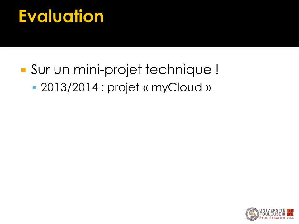 Evaluation Sur un mini-projet technique !