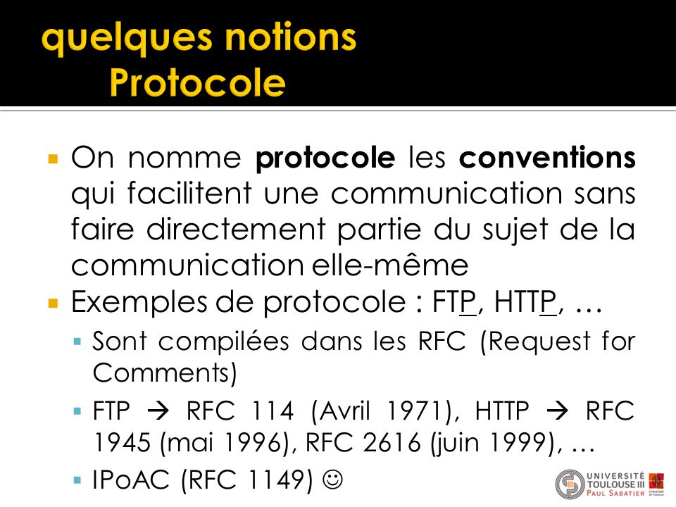 quelques notions Protocole