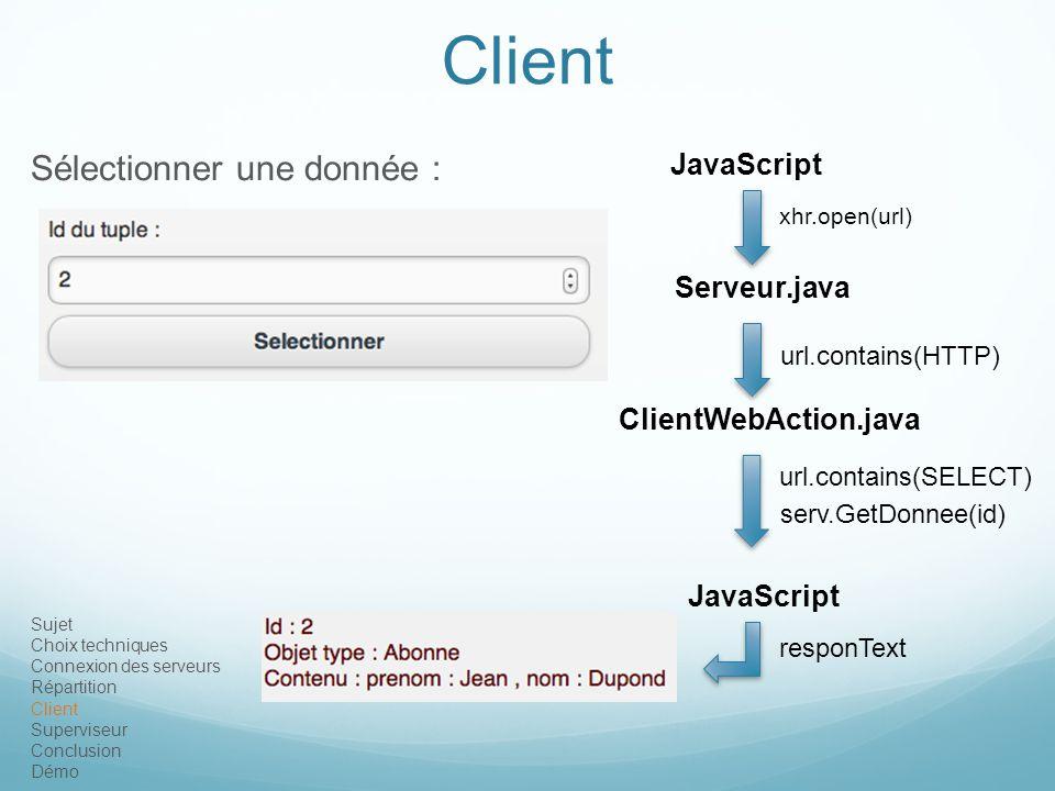 Client Sélectionner une donnée : JavaScript Serveur.java