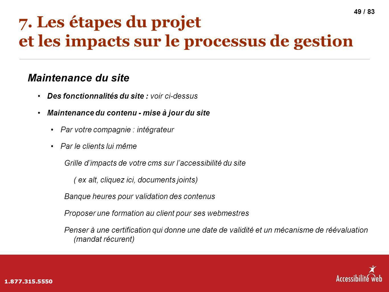 7. Les étapes du projet et les impacts sur le processus de gestion