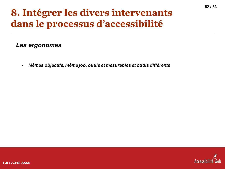 8. Intégrer les divers intervenants dans le processus d'accessibilité