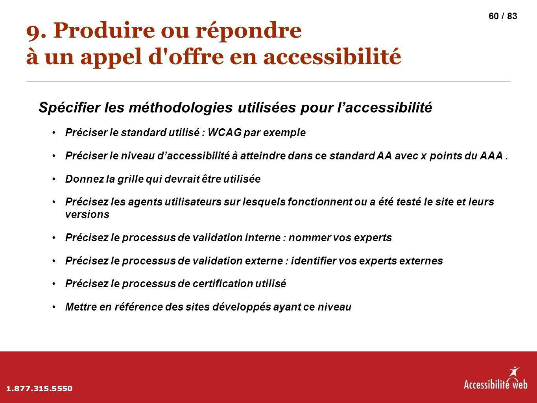 9. Produire ou répondre à un appel d offre en accessibilité