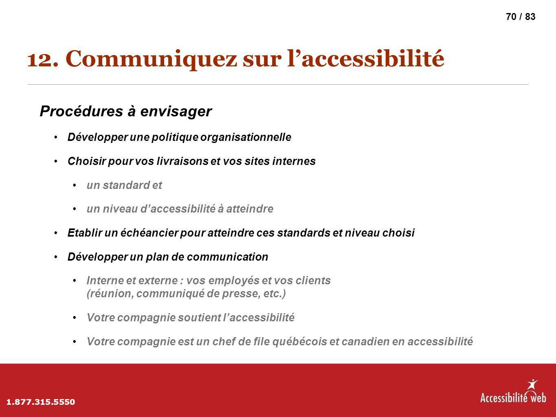 12. Communiquez sur l'accessibilité