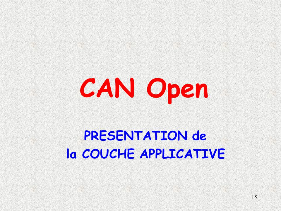 CAN Open PRESENTATION de la COUCHE APPLICATIVE