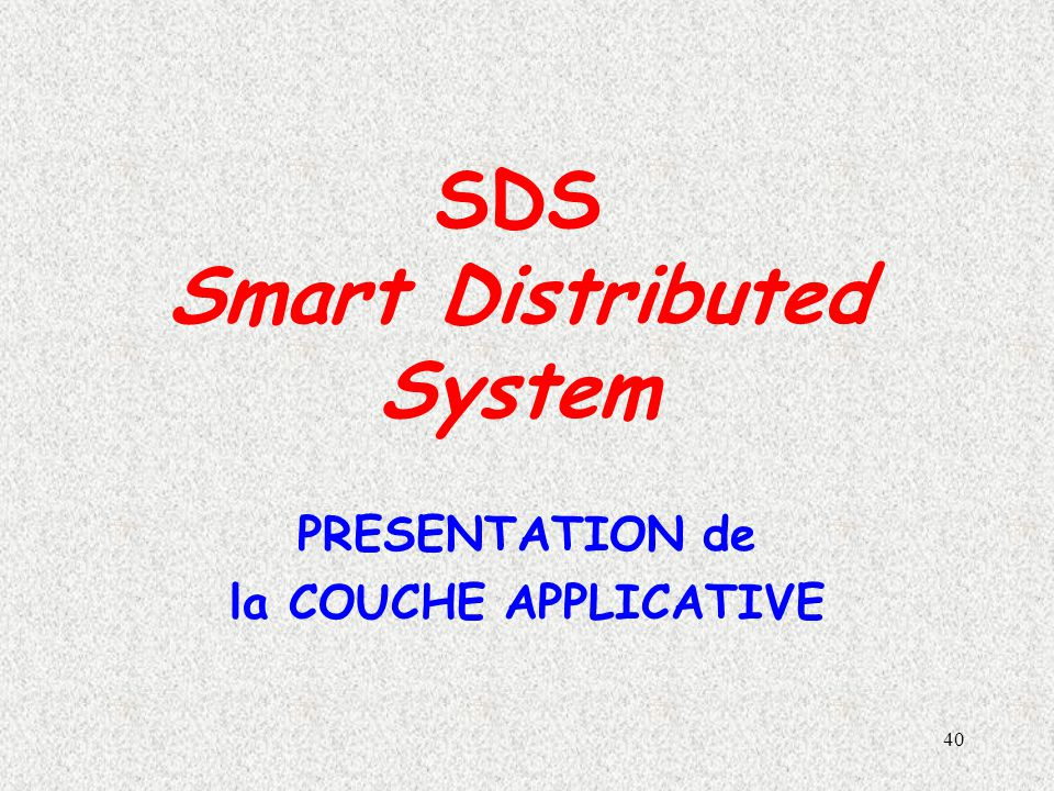SDS Smart Distributed System