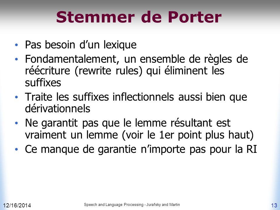 Stemmer de Porter Pas besoin d'un lexique
