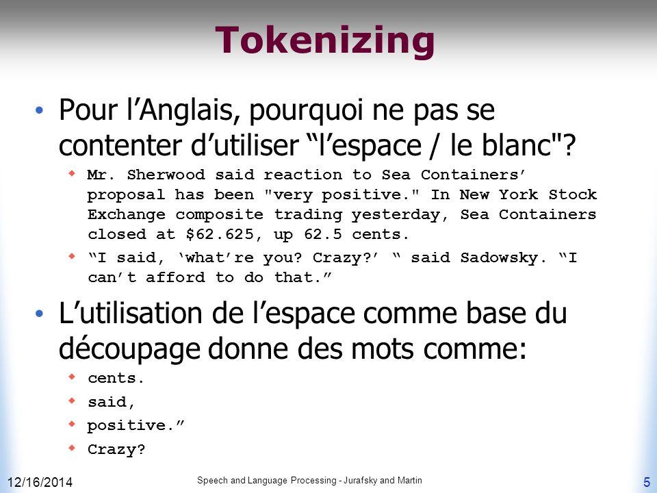 Tokenizing Pour l'Anglais, pourquoi ne pas se contenter d'utiliser l'espace / le blanc