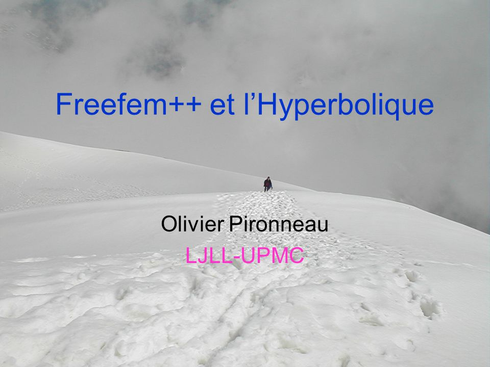 Freefem++ et l'Hyperbolique