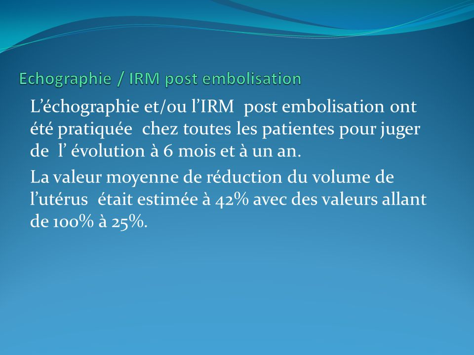 Echographie / IRM post embolisation