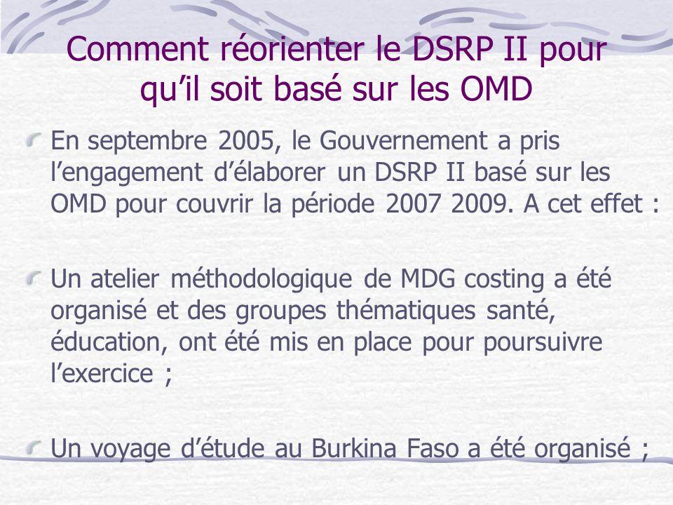 Comment réorienter le DSRP II pour qu'il soit basé sur les OMD