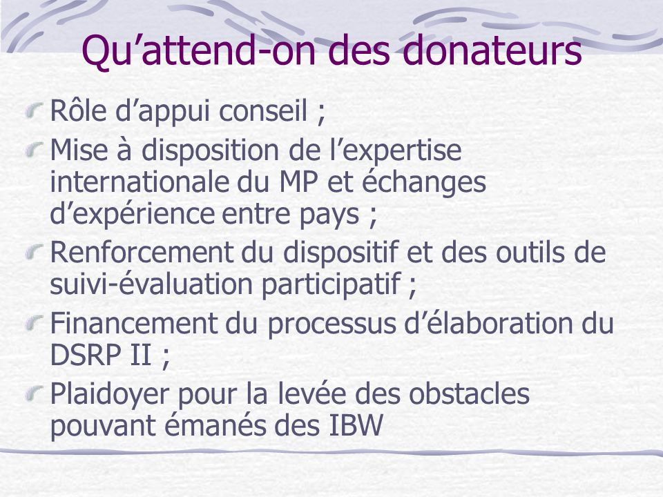 Qu'attend-on des donateurs