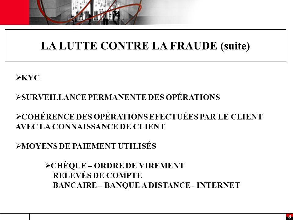 LA LUTTE CONTRE LA FRAUDE (suite)