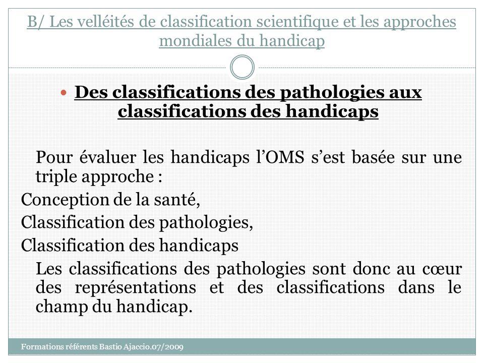 Des classifications des pathologies aux classifications des handicaps