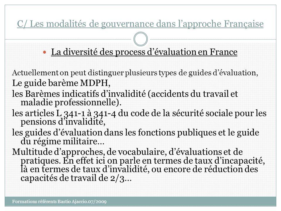 C/ Les modalités de gouvernance dans l'approche Française
