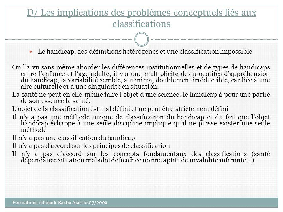 D/ Les implications des problèmes conceptuels liés aux classifications