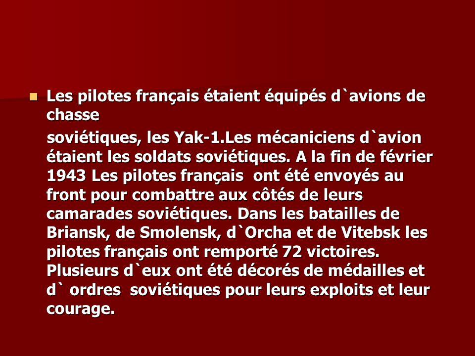 Les pilotes français étaient équipés d`avions de chasse