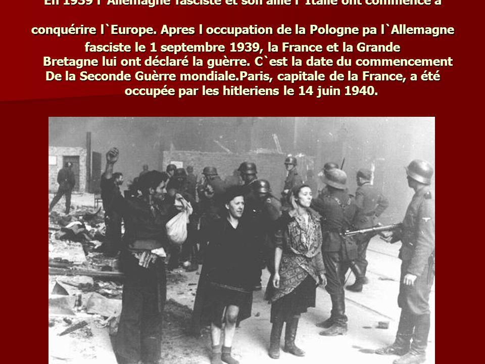 En 1939 l`Allemagne fasciste et son allié l`Italie ont commencé à conquérire l`Europe.