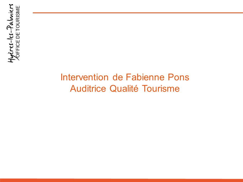Intervention de Fabienne Pons Auditrice Qualité Tourisme