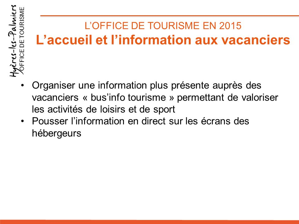 L'accueil et l'information aux vacanciers