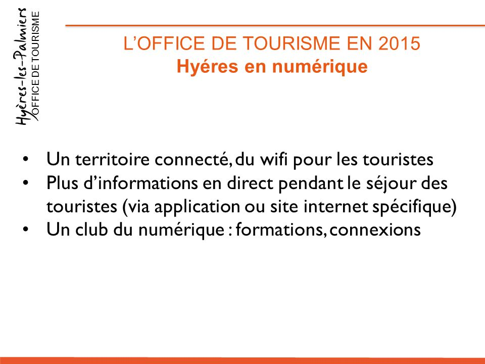 L'OFFICE DE TOURISME EN 2015