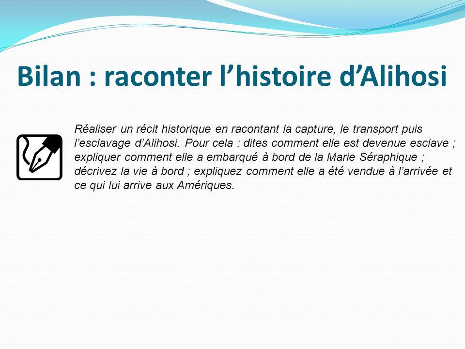 Bilan : raconter l'histoire d'Alihosi