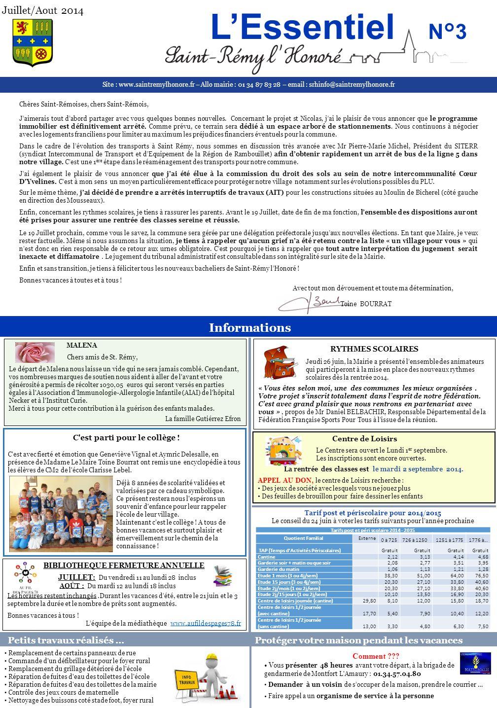 Juillet/Aout 2014 L'Essentiel N°3. Site : www.saintremylhonore.fr – Allo mairie : 01 34 87 83 28 – email : srhinfo@saintremylhonore.fr.