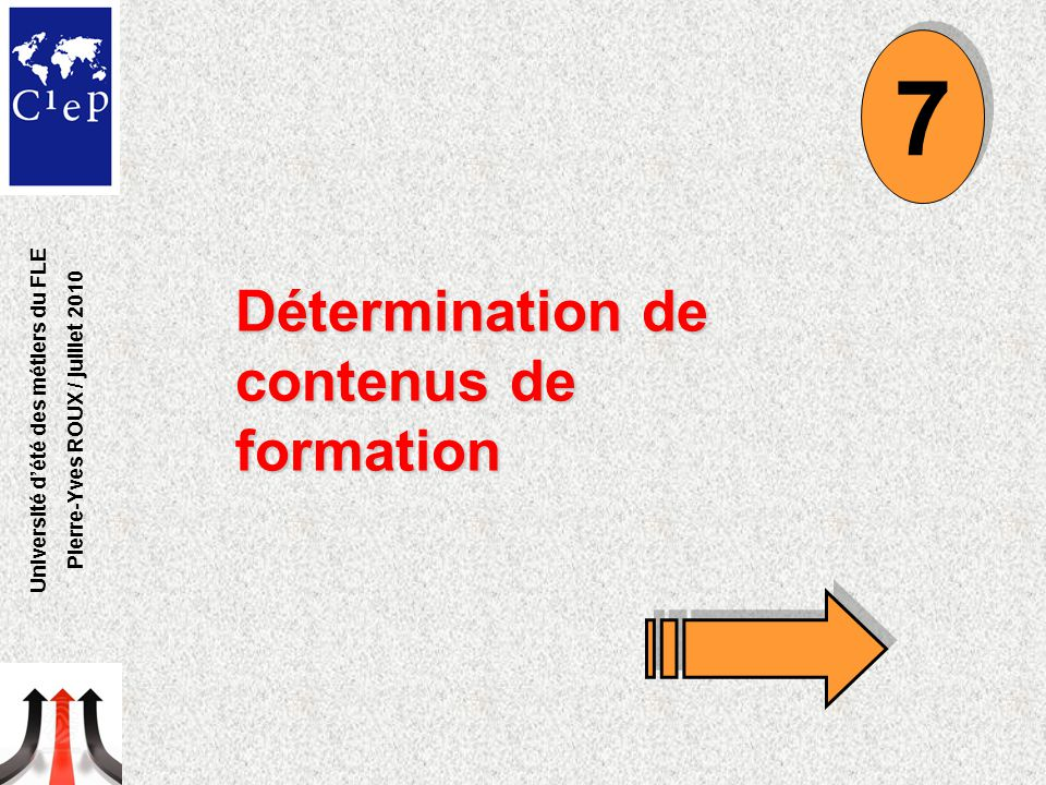 Université d'été des métiers du FLE Pierre-Yves ROUX / juillet 2010