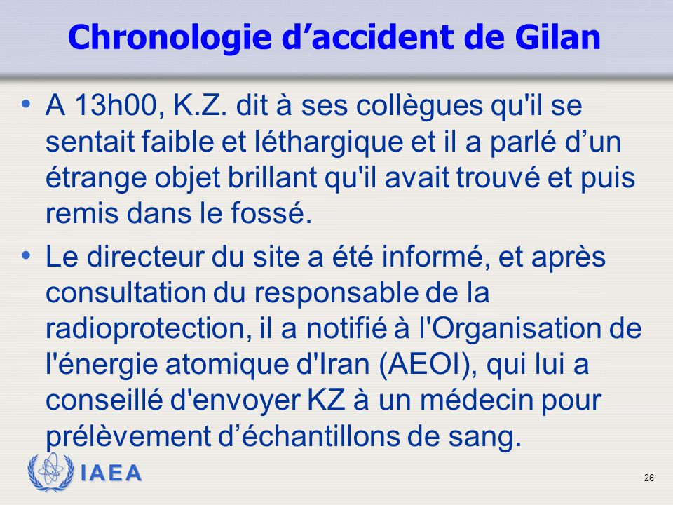 Chronologie d'accident de Gilan