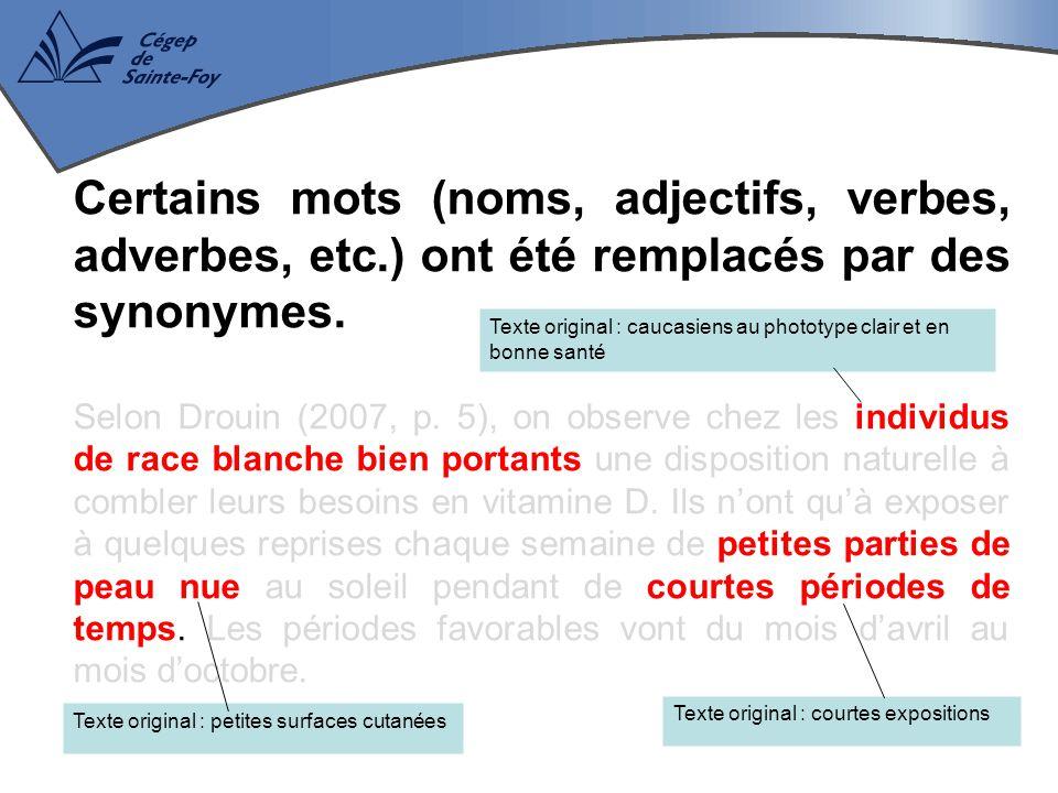 Certains mots (noms, adjectifs, verbes, adverbes, etc