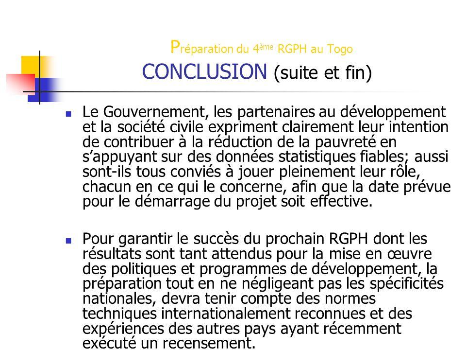 Préparation du 4ème RGPH au Togo CONCLUSION (suite et fin)
