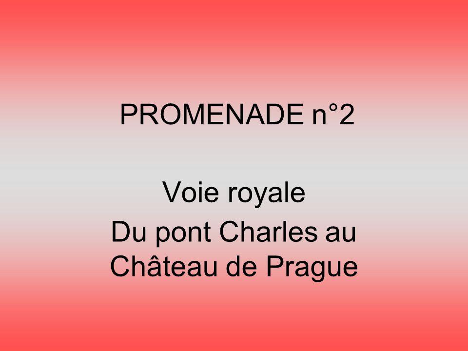 Voie royale Du pont Charles au Château de Prague