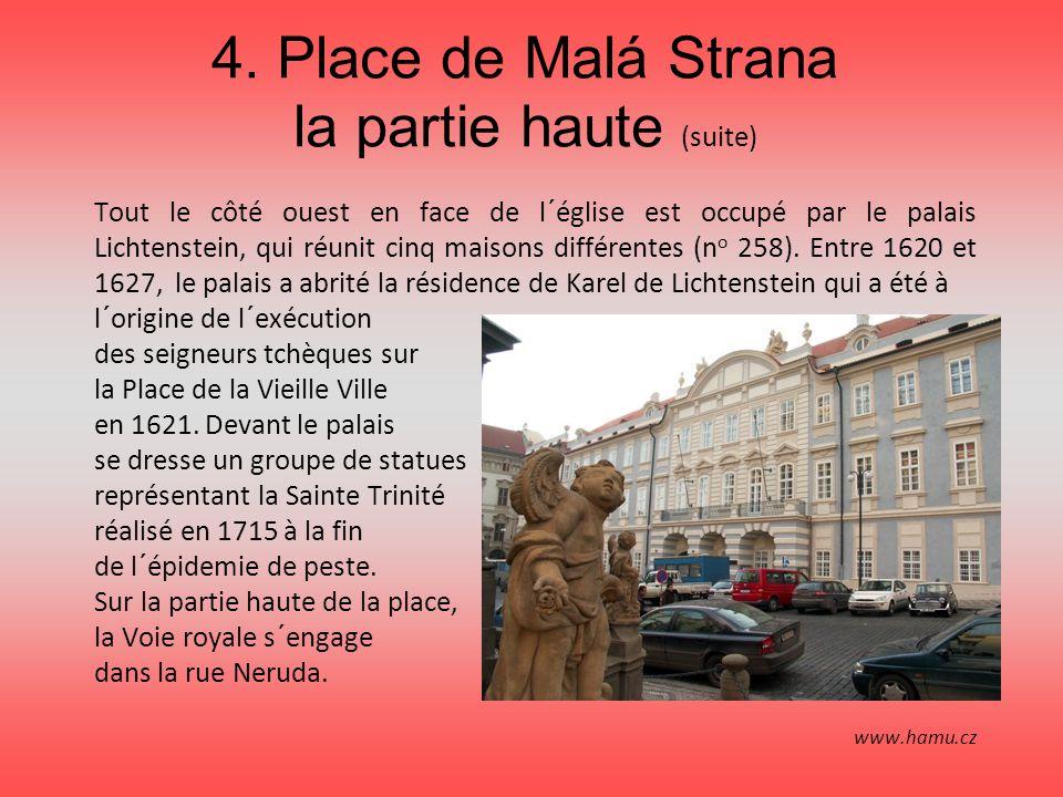 4. Place de Malá Strana la partie haute (suite)