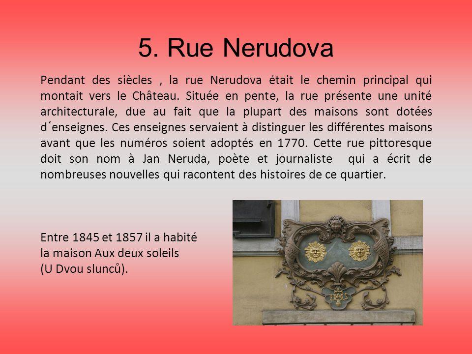 5. Rue Nerudova