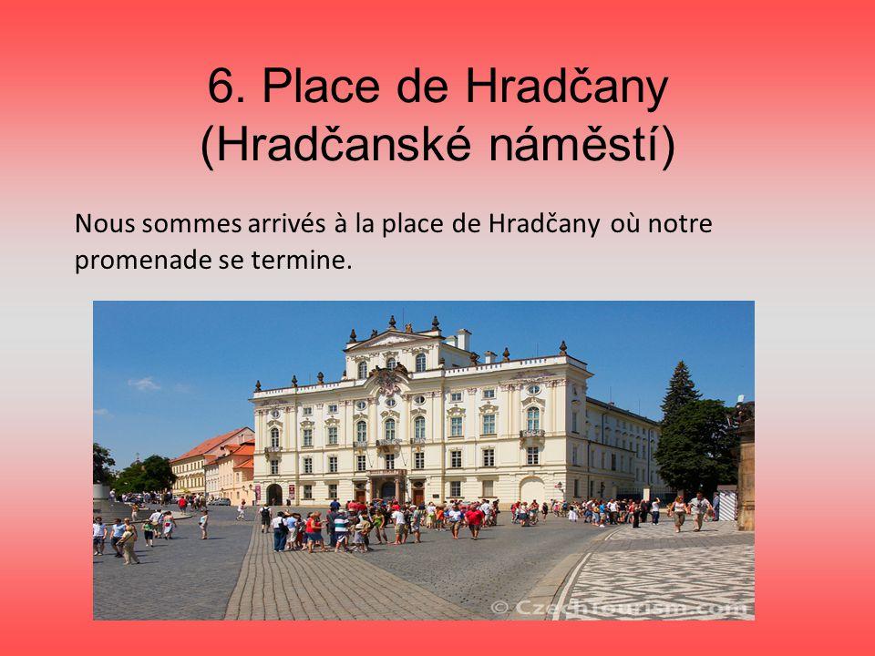 6. Place de Hradčany (Hradčanské náměstí)