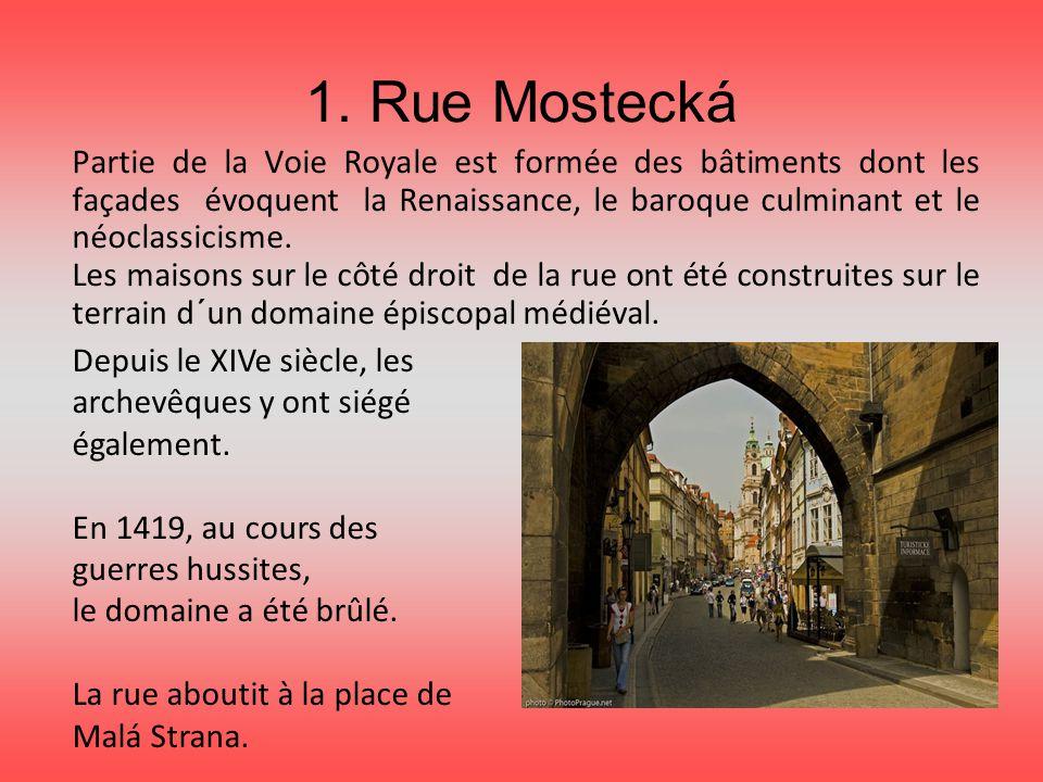 1. Rue Mostecká