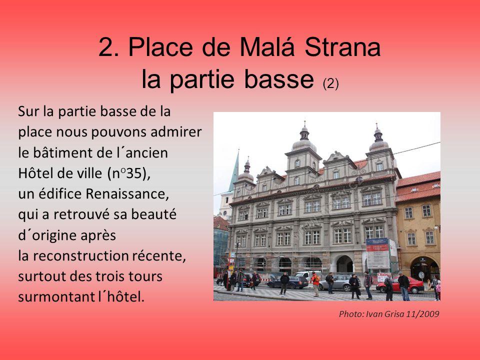 2. Place de Malá Strana la partie basse (2)