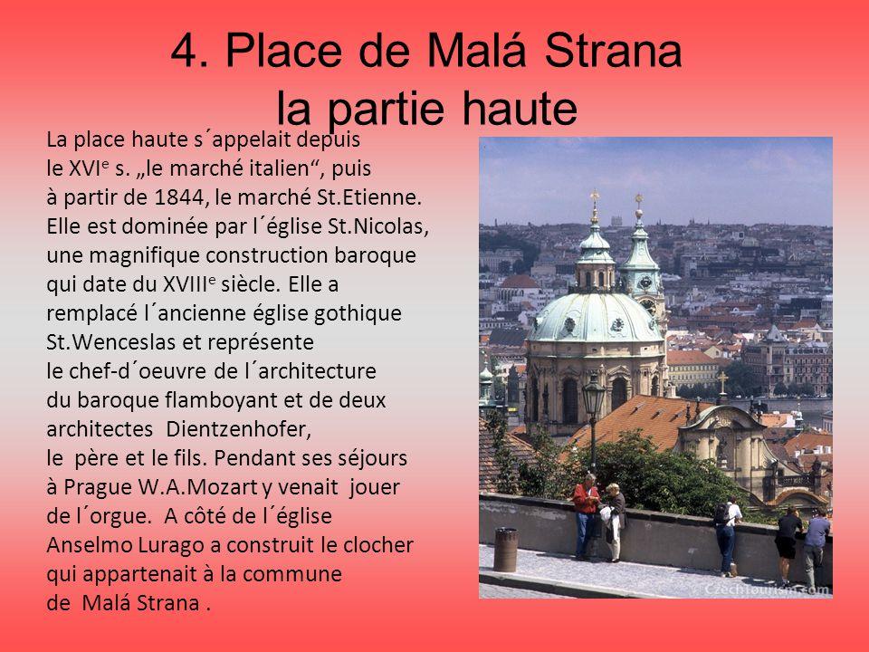 4. Place de Malá Strana la partie haute