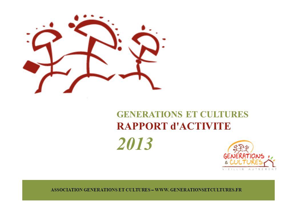 2013 RAPPORT d ACTIVITE GENERATIONS ET CULTURES