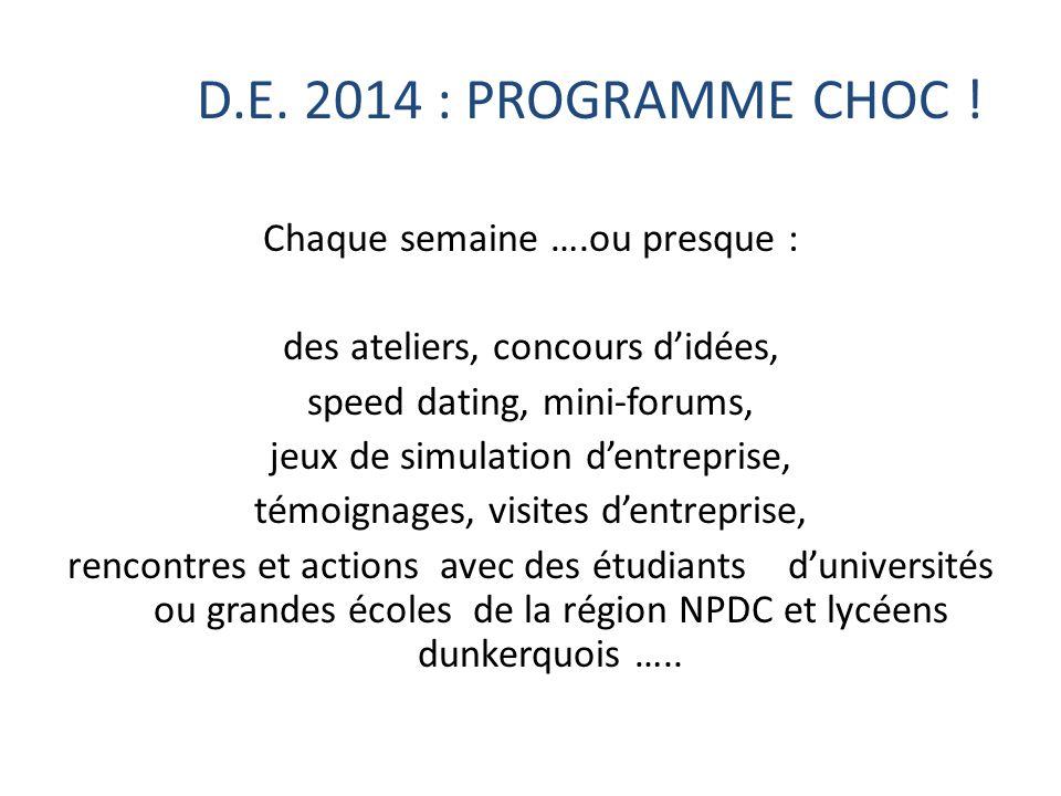 D.E. 2014 : PROGRAMME CHOC !