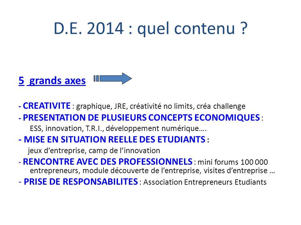 D.E. 2014 : quel contenu 5 grands axes