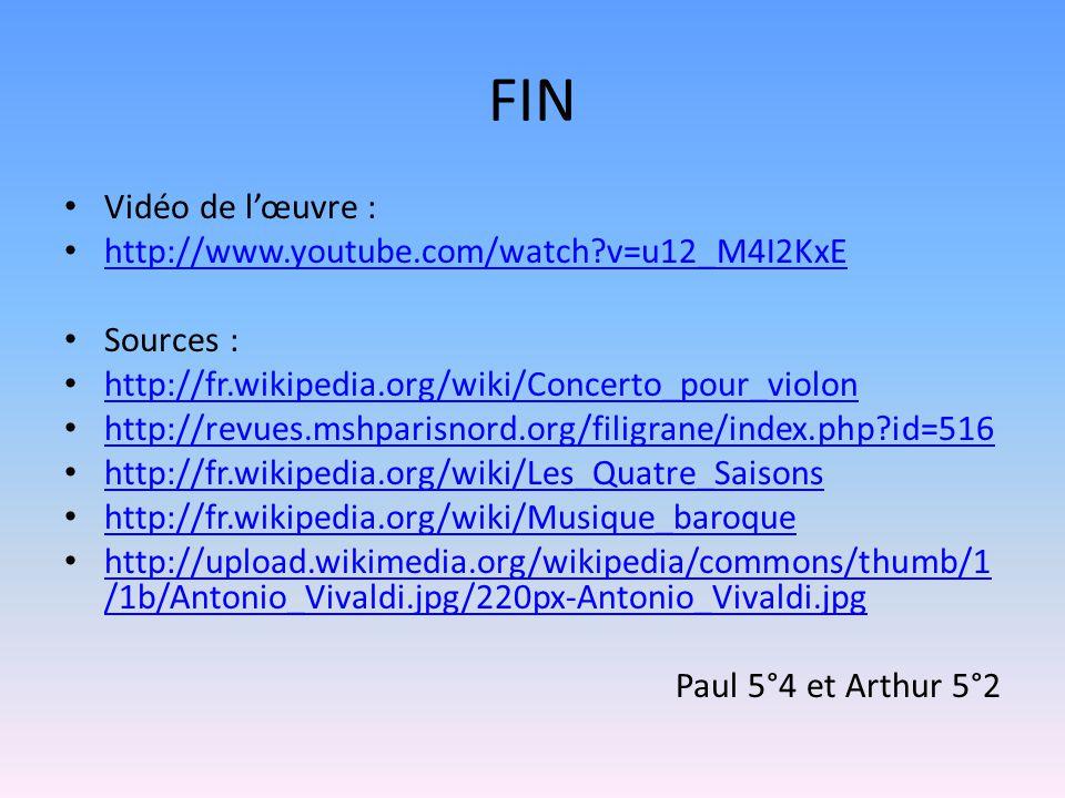 FIN Vidéo de l'œuvre : http://www.youtube.com/watch v=u12_M4I2KxE